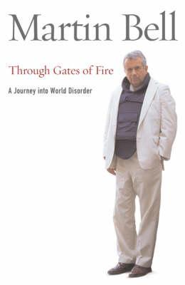 Through Gates of Fire: A Journey into World Disorder