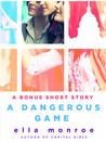 A Dangerous Game (Capital Girls, #2.5)