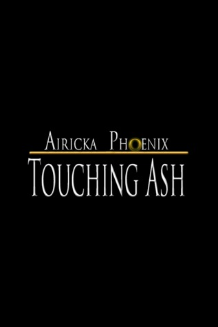 Touching Ash