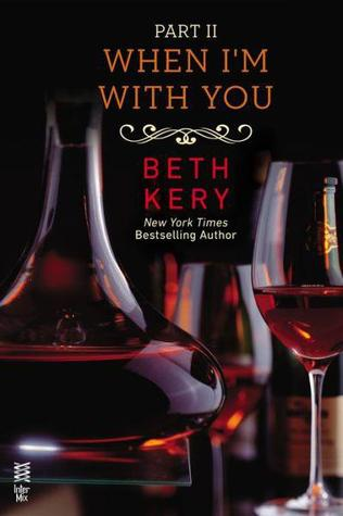 When I'm with You: When You Defy Me (Because You Are Mine, #2.2)