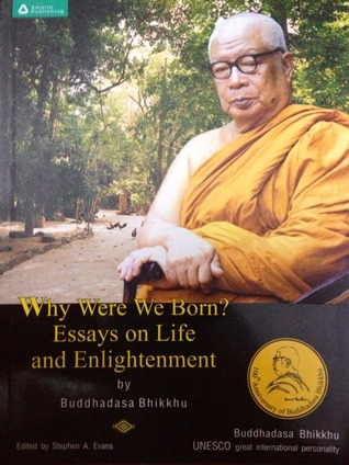 Why Were We Born? Essays on Life and Enlightenment