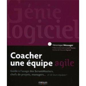 Coacher une équipe agile. Guide pour les ScrumMas...