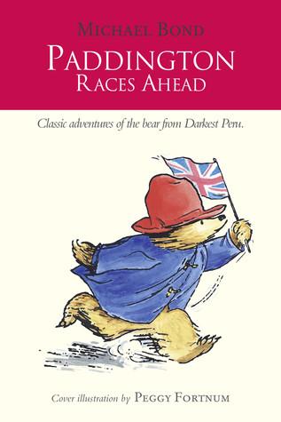 Paddington Races Ahead (Paddington, #13)