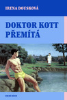 Doktor Kott přemítá