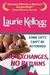 No Exchanges, No Returns (Return to Redemption, #4) by Laurie Kellogg