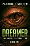 Dreamer by Patrick O'Scheen