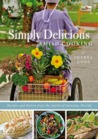 Simply Delicious Amish Cooking by Sherry Gore