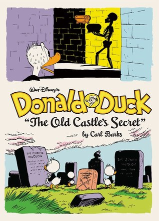 Donald Duck: The Old Castle's Secret (The Carl Barks Library, #6)