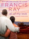 All of My Love (Grayson Friends, #9)
