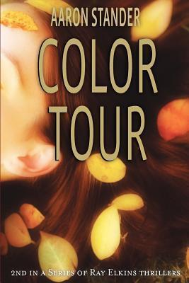 Color Tour (Ray Elkins Mystery #2)