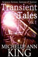 Transient Tales Volume 1 (Transient Tales, #1)