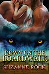 Down On The Boardwalk by Suzanne Rock