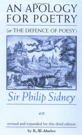 An Apology for Poetry: Or The Defence of Poesy