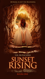 Sunset Rising (Sunset Rising, #1)