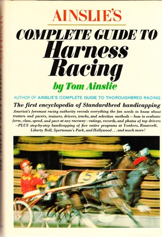 PDF Download Ainslie's Complete Guide to Harness Racing
