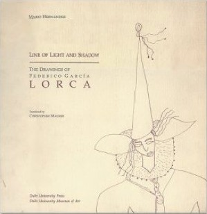 Line Of Light And Shadow: The Drawings Of Federico García Lorca