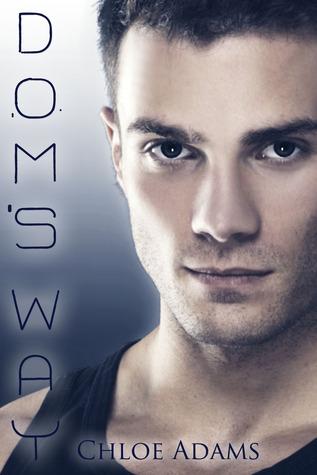 Dom's Way (Mia's Way, #2)