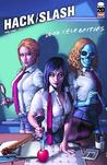 Hack/Slash Volume 10 by Tim Seeley