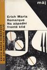 Na západní frontě klid by Erich Maria Remarque