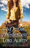 An Outlaw in Wonderland (Once Upon a Time in the West, #2)