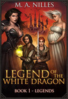 Download Legends (Legend of the White Dragon, #1)
