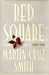 Red Square (Arkady Renko, #3)