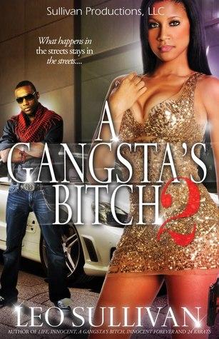 A Gangsta's Bitch Part 2