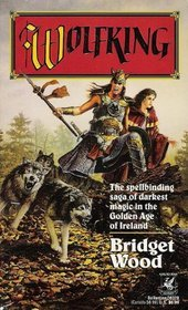 Wolfking (Wolfking #1)