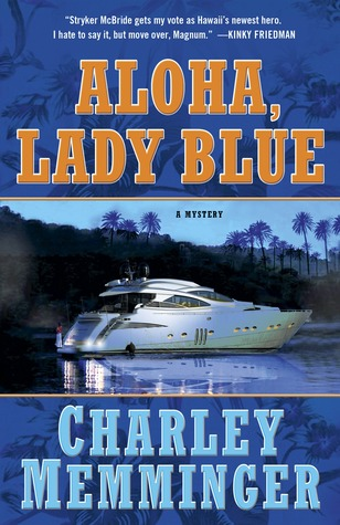 Aloha, Lady Blue: A Mystery