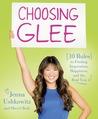 Choosing Glee by Jenna Ushkowitz