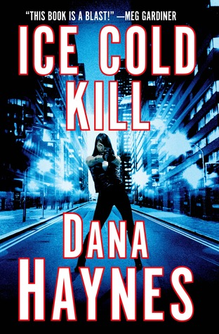 Ice Cold Kill (Daria Gibron #1)