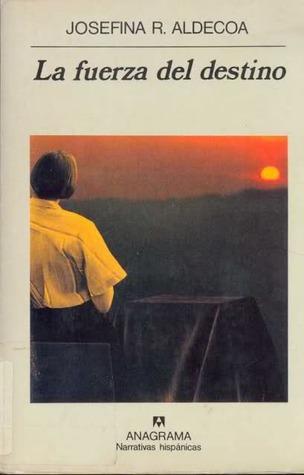 La fuerza del destino (Trilogía de la memoria, #3)