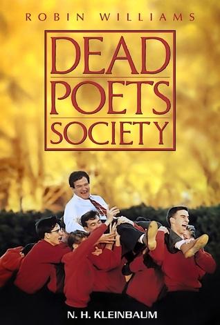 Dead Poets Society by N.H. Kleinbaum
