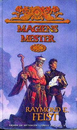 Magiens mester: Første bok, Del II (Sagaen om Riftkrigen, #1)