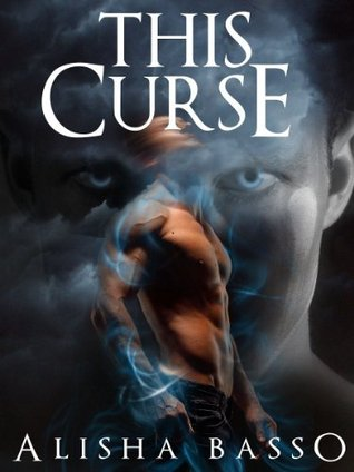 This curse by Alisha Basso : Download book