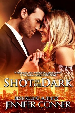 Ebook Shot in the Dark by Jennifer Conner DOC!
