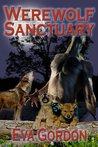 Werewolf Sanctuary (Wolf Maiden Chronicles, #1)