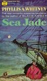 Sea Jade by Phyllis A. Whitney