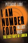 The Last Days of Lorien by Pittacus Lore