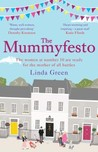 The Mummyfesto by Linda Green