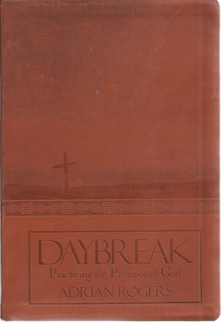 Daybreak: Practicing the Presence of God