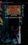 The Seventh Gate: Seven Citadels Part Four (Seven Citadels, #4)