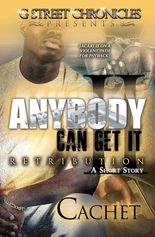 Anybody Can Get It II: Retribution