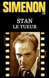 Stan le tueur by Georges Simenon