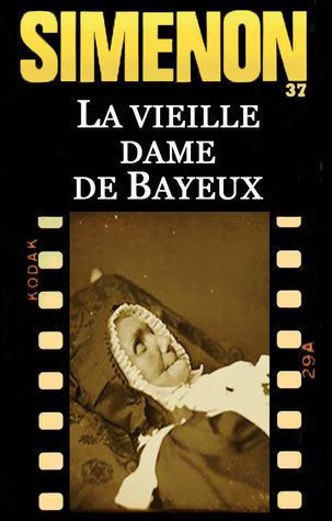 La Vieille dame de Bayeux (Maigret, #37)