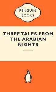 Three Tales from The Arabian Nights