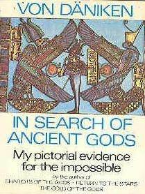 in-search-of-ancient-gods-my-pictorial-evidence-for-the-impossible