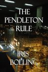 The Pendleton Rule by Iris Bolling