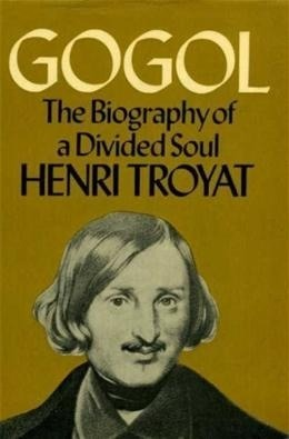 Gogol: The Biography Of A Divided Soul