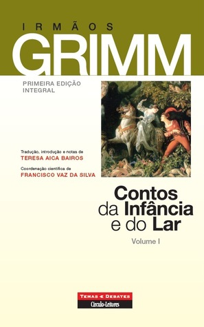 Contos da Infância e do Lar, Volume I